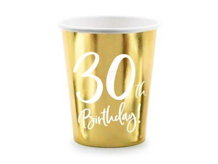 Kubeczki 30th Birthday - 30 urodziny - złoty - 220ml - 6 szt.